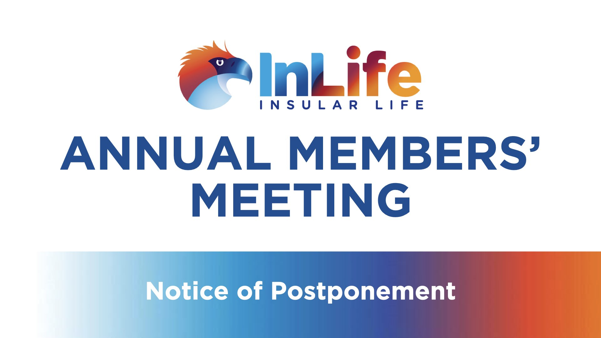 Notice of Postponement of the Annual Members' Meeting (AMM) scheduled on 27 May 2020