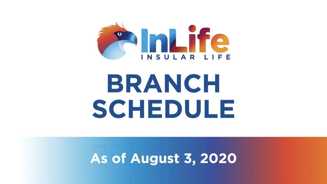 InLife Branch Schedule Starting August 3, 2020