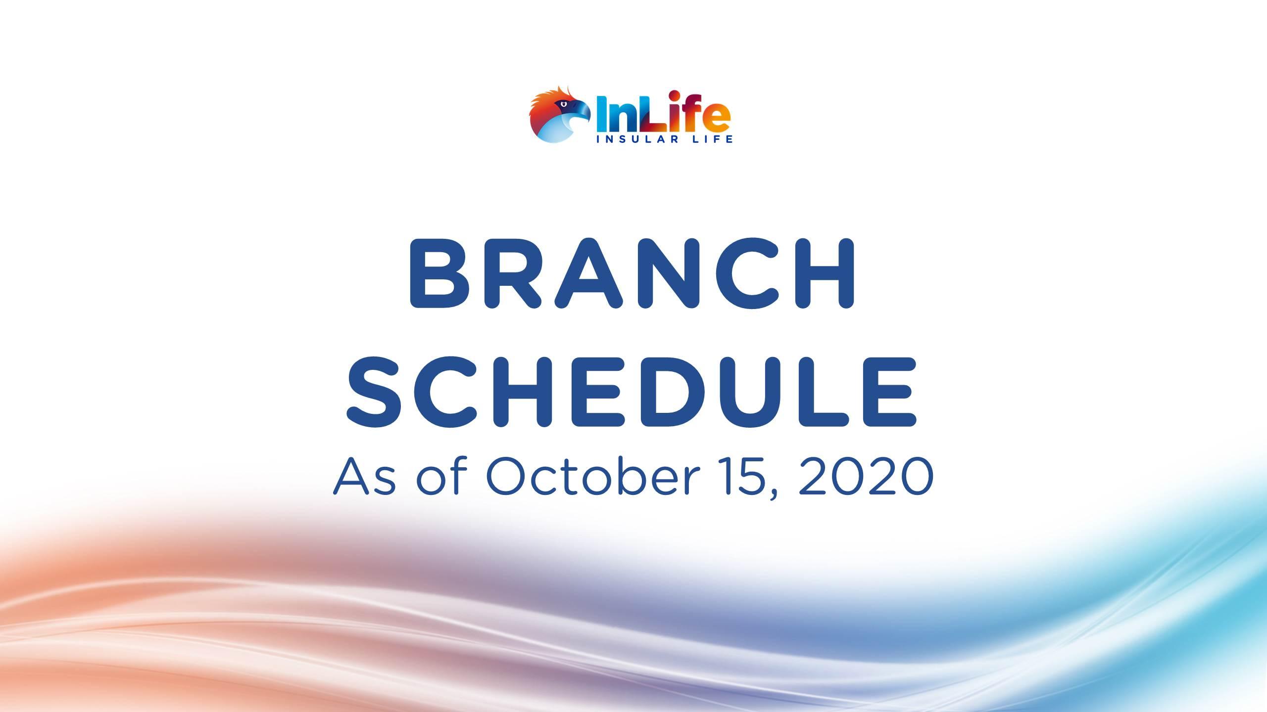 InLife Branch Schedule Starting October 5, 2020
