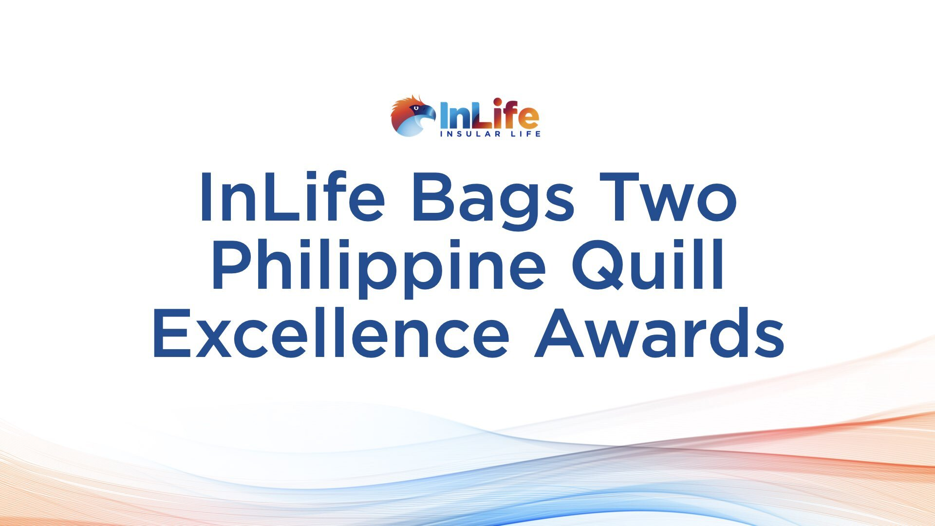 InLife Wins Two Quill Excellence Awards