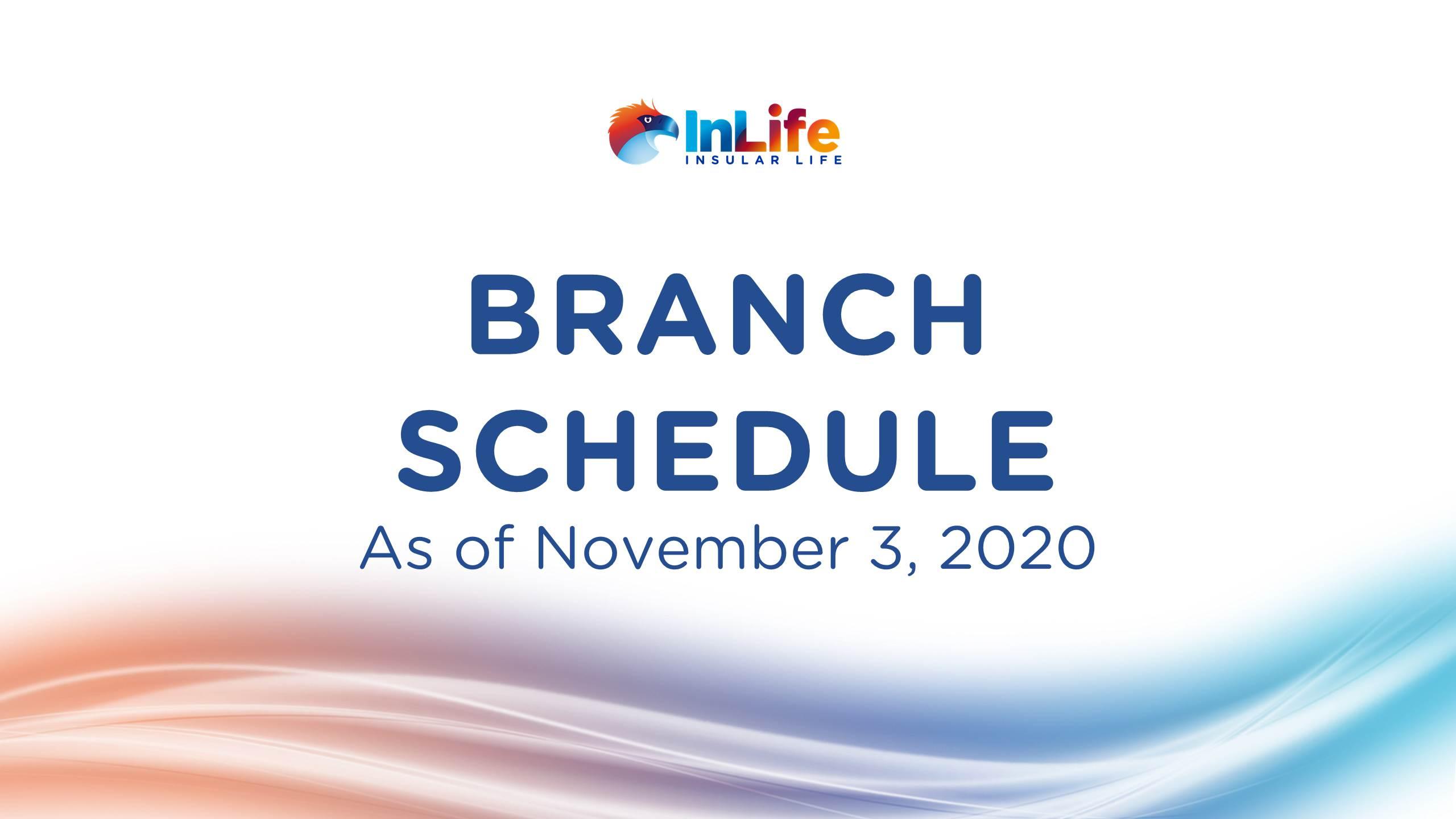 InLife Branch Schedule Starting November 3, 2020
