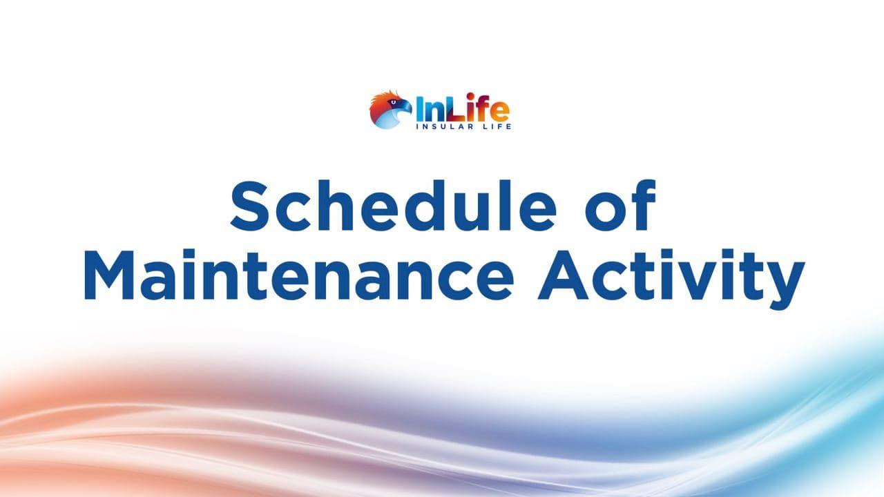 SCHEDULE OF MAINTENANCE ACTIVITY (Feb 13-14, 2021)