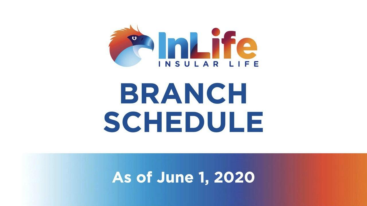 InLife Branch Schedule Starting May 18, 2020
