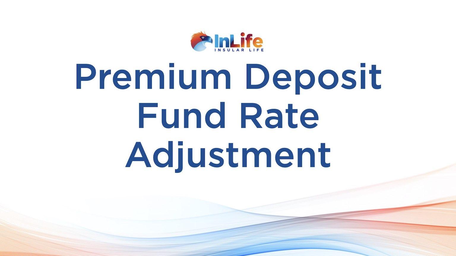 Advisory on Adjustment of Premium Deposit Fund Rate
