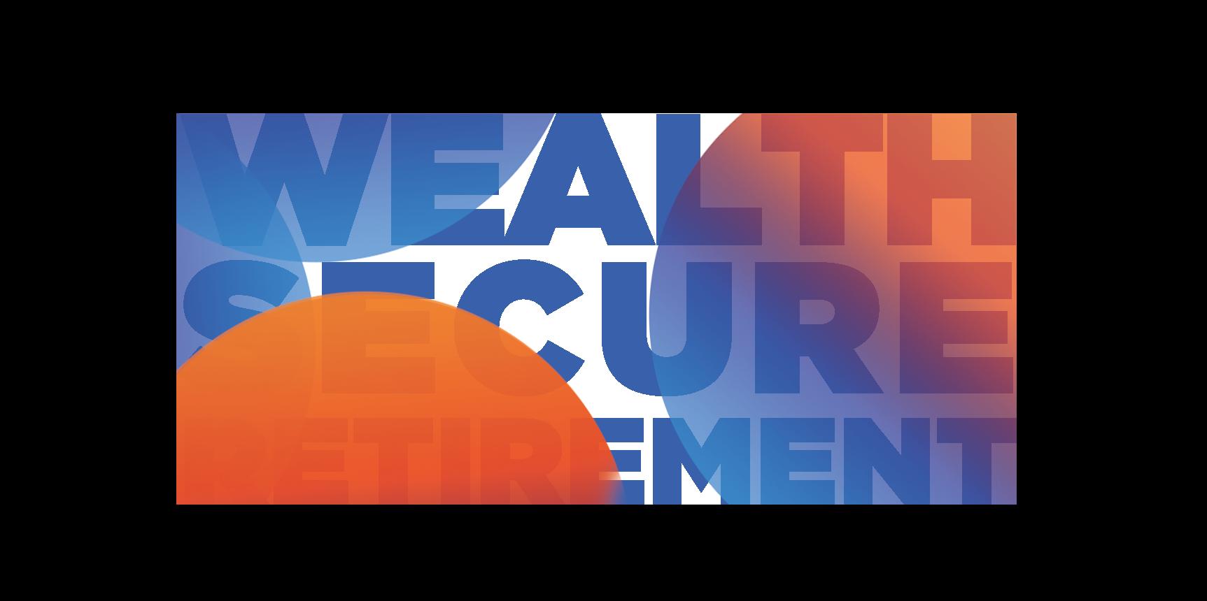 Wealth Secure Retirement