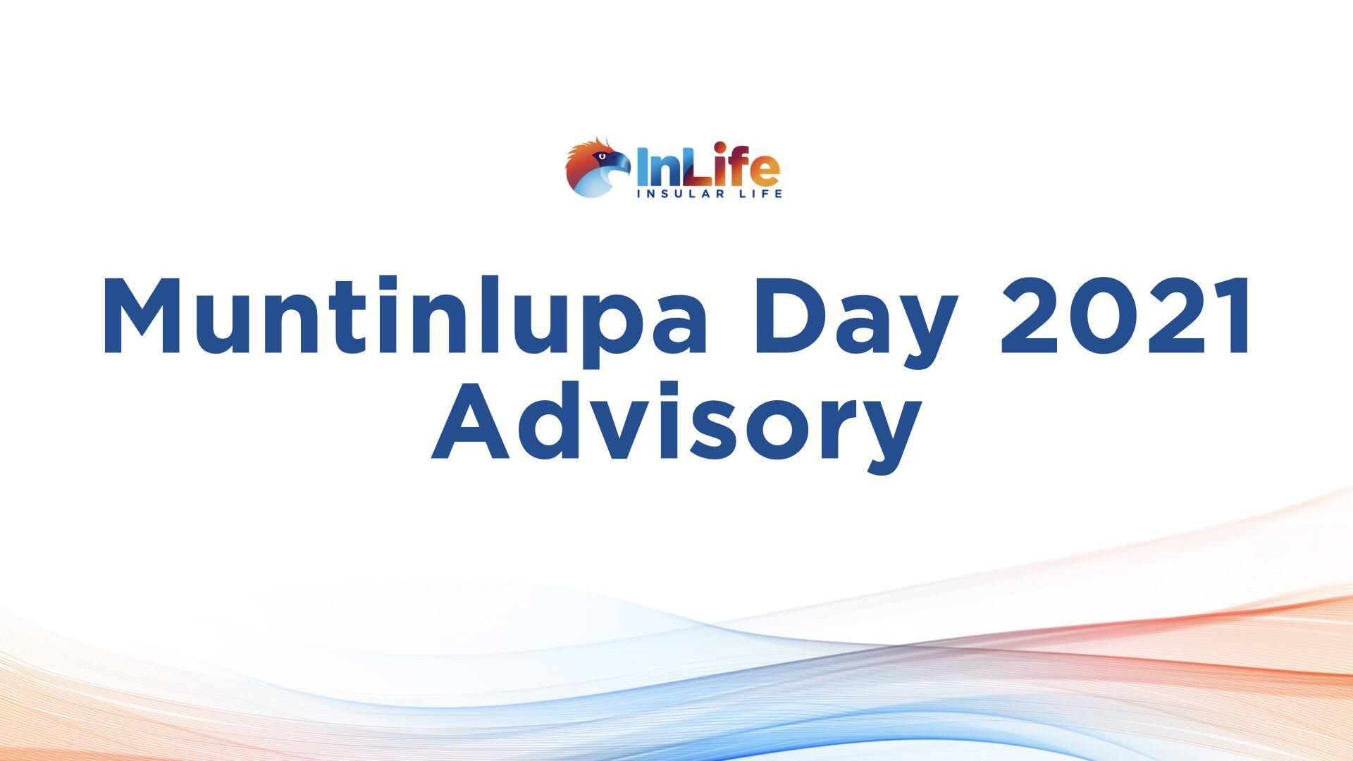 InLife Advisory on Muntinlupa Day 2021