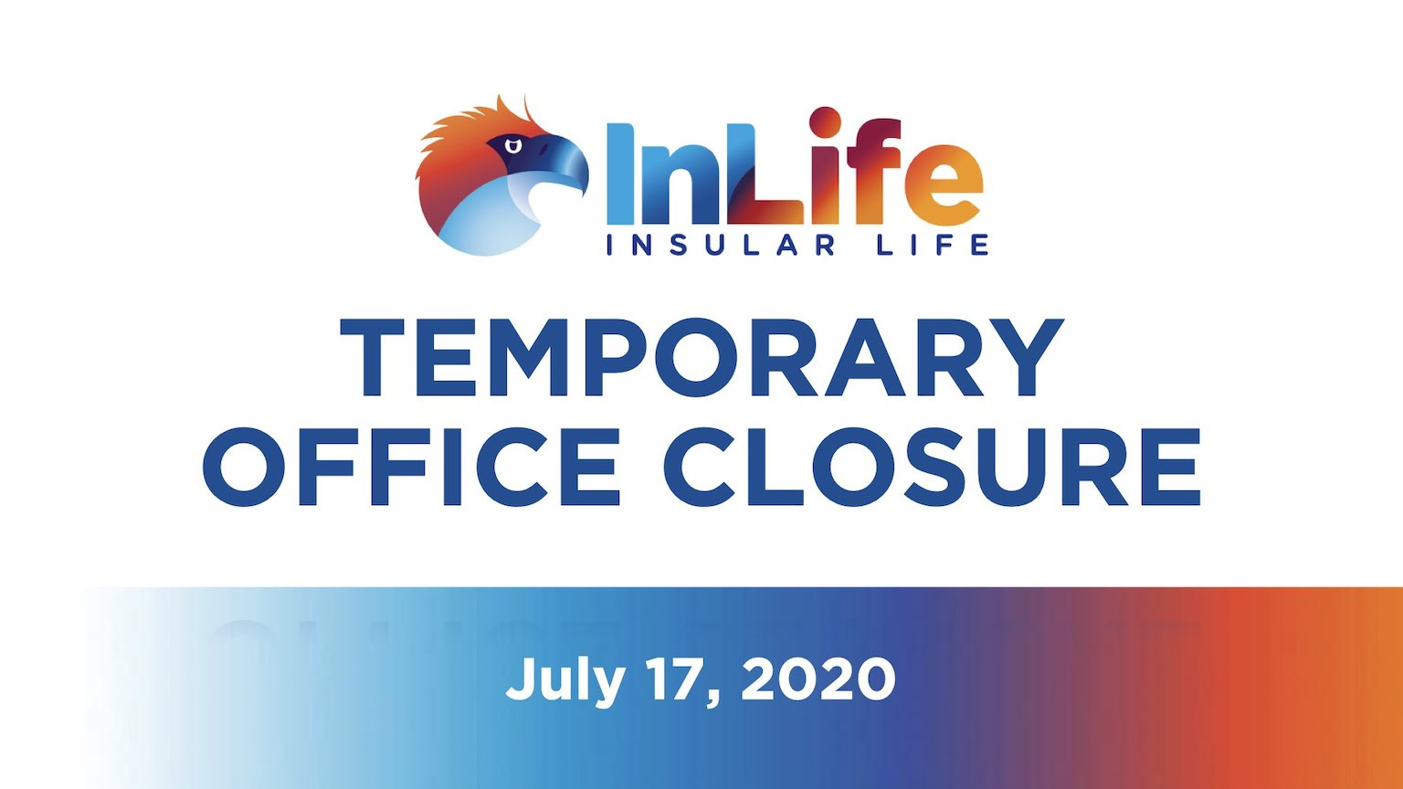 Temporary Closure of 12F Insular Life Alabang Policy Servicing Office
